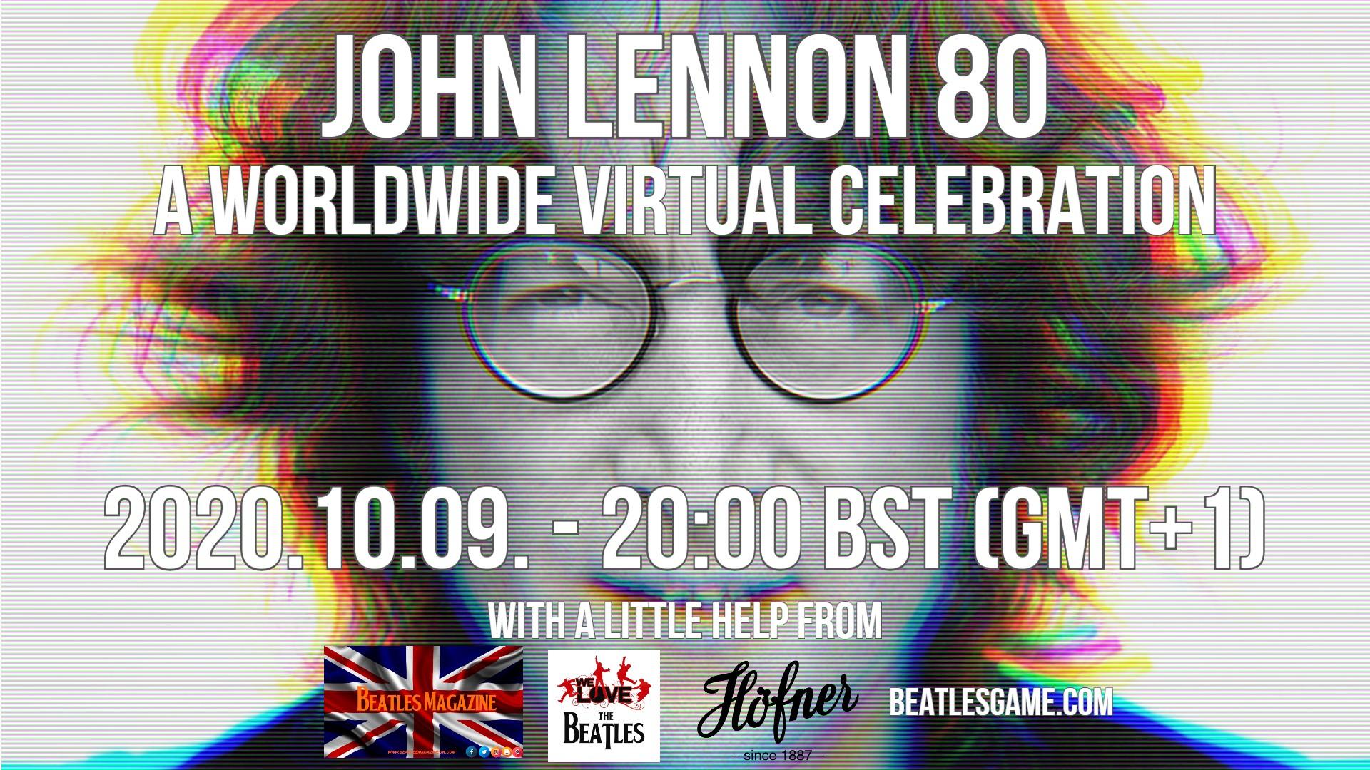 John Lennon 80 -  A Wolrdwide Virtual Celebration